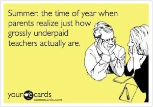 Teachers really earn those summers off!